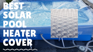 Best Solar Pool Cover Review – Sun2Solar 1600 Series