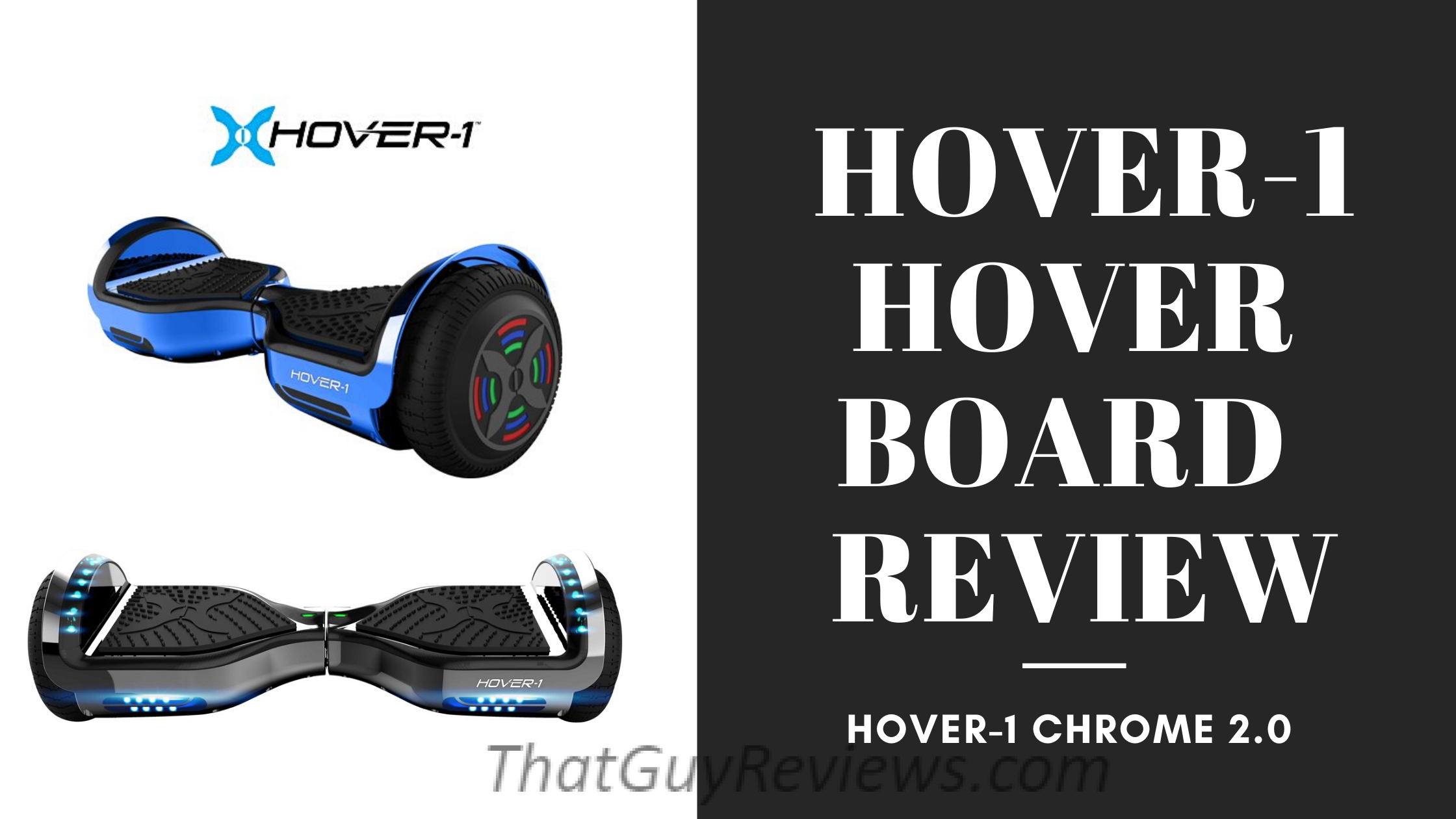 Hover-1 Chrome Electric Hoverboard Review