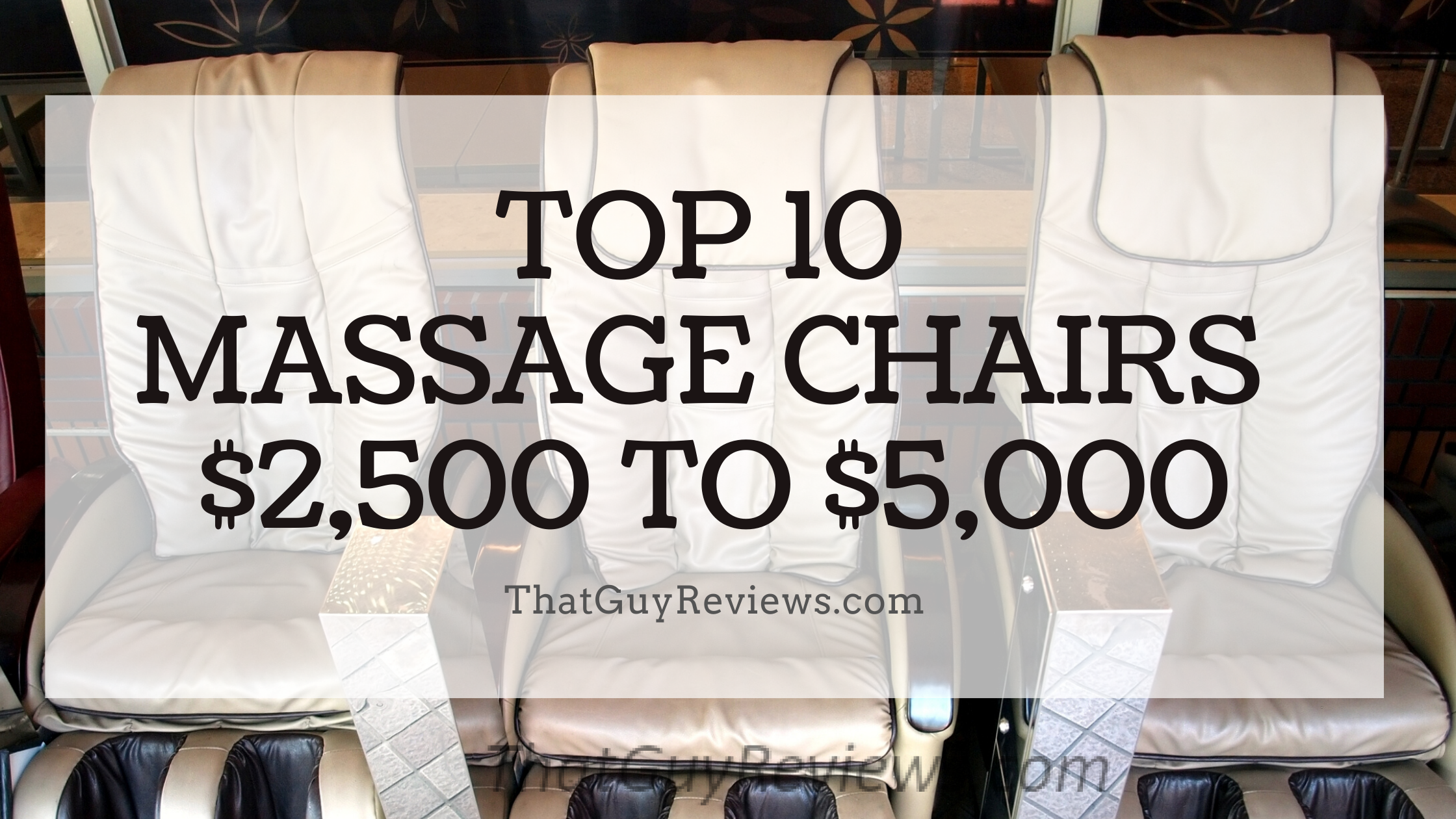 2021 Best Massage Chairs $2,500 to $5,000