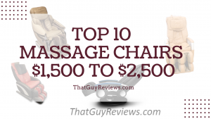 Top 10 Massage Chairs $1,500 to $2,500
