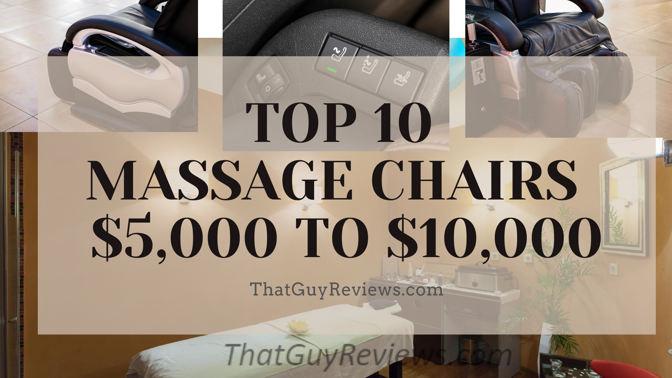 Best Massage Chairs $5,000 to $10,000 in 2020
