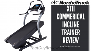 NordicTrack x11i Commerical Incline Trainer Review – 2020