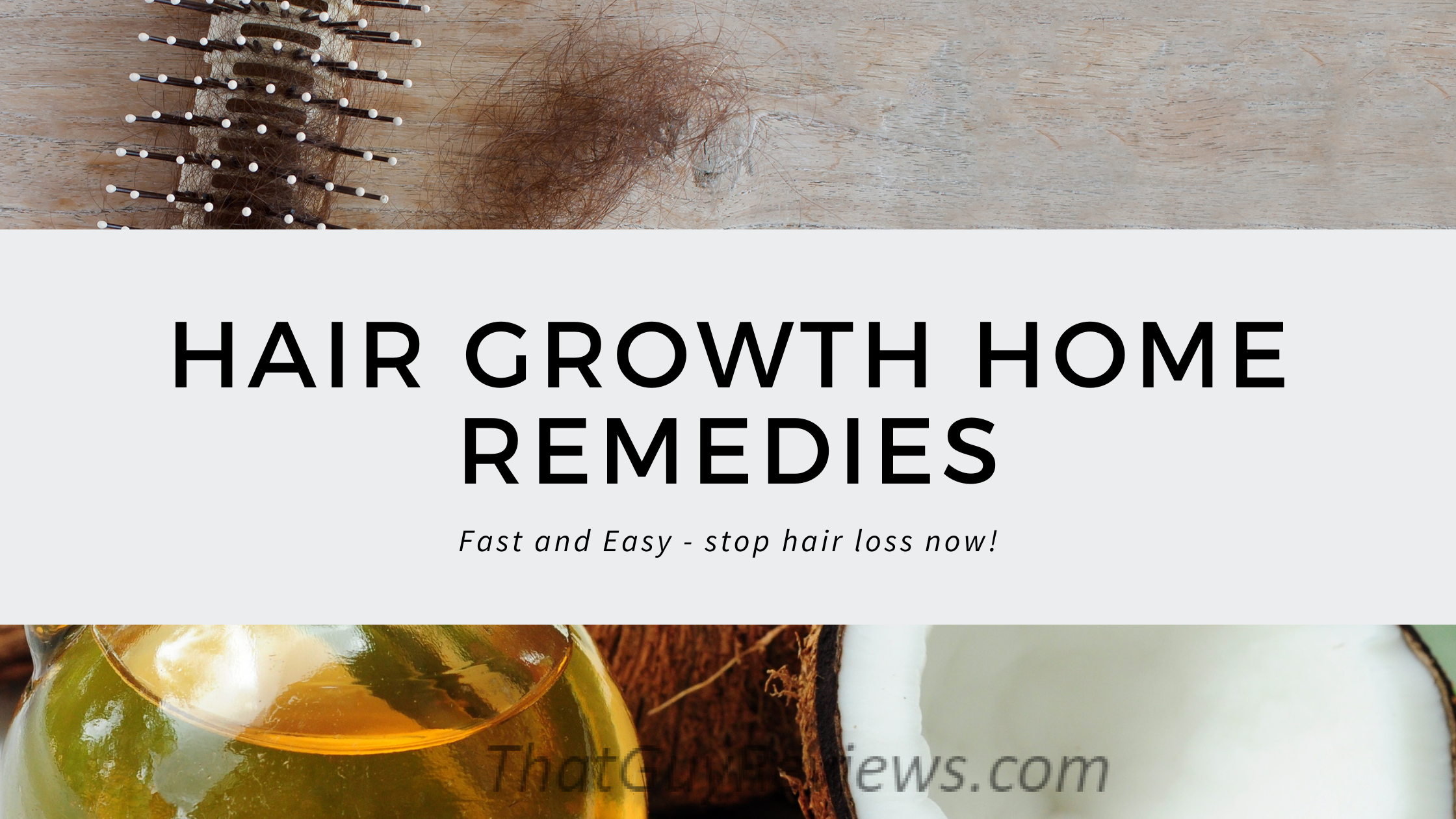 Hair Growth Home Remedies