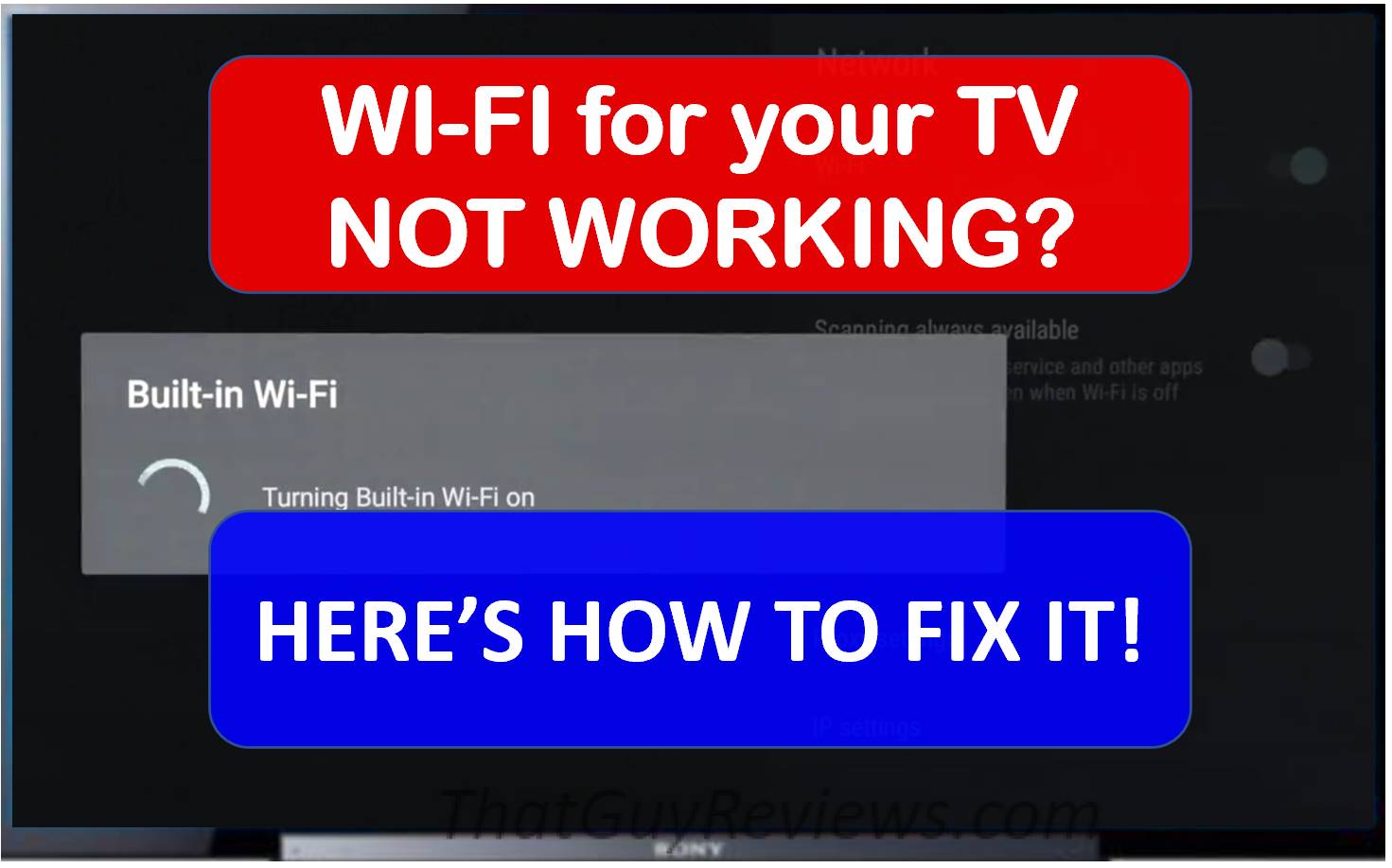 Sony TV Built-in Wi-Fi Not Working