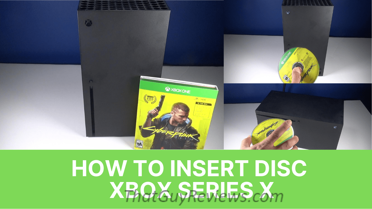 How to Insert Disc XBOX Series X