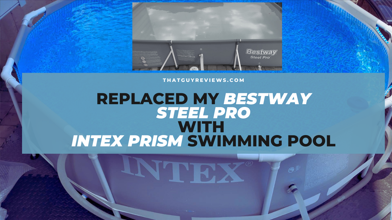 Replaced my Bestway Rectangular Swimming Pool with Intex Round