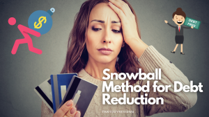 How to get out of Debt faster (Snowball Method)